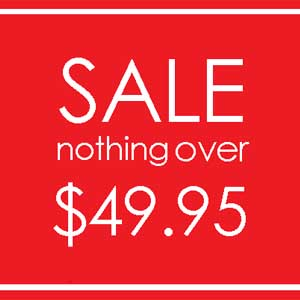 Sale-Nothing over $49.95