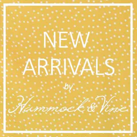 New Arrivals by Hammock & Vine